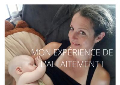 MON EXPERIENCE DE L'ALLAITEMENT PARTIE I: allaitement exclusif (0-6 mois)