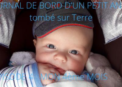 JOURNAL DE BORD D'UN PETIT ANGE tombé sur Terre -4-