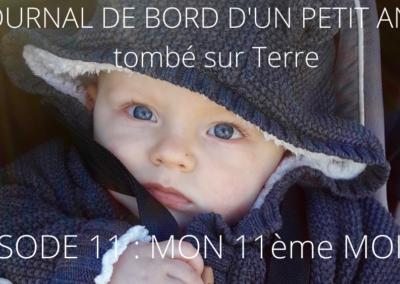 JOURNAL DE BORD D'UN PETIT ANGE tombé sur Terre -11-